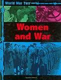 Women and War (World War II) (0749663588) by Kramer, Ann