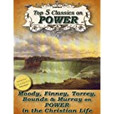 Top 5 Christian Classics on POWER: How To Obtain Fullness of Power, Secret Power, Power From on High, Power in Prayer, The Power of the Blood of Jesus (Top Christian Classics Book 6) ~ D. L. Moody