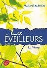 Les Eveilleurs, tome 4 : Le Passage par Alphen