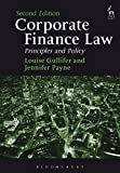 Corporate Finance Law,: Principles and Policy