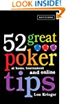 52 Great Poker Tips: At Home, Tournam...