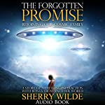 The Forgotten Promise: Rejoining Our Cosmic Family | Sherry Wilde