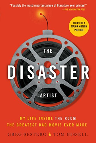 the-disaster-artist-my-life-inside-the-room-the-greatest-bad-movie-ever-made