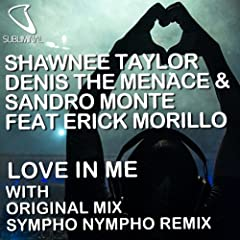 Love in Me (feat. Erick Morillo) [Original Mix]