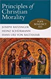 Principles of Christian Morality (0898700868) by Heinz Schurmann