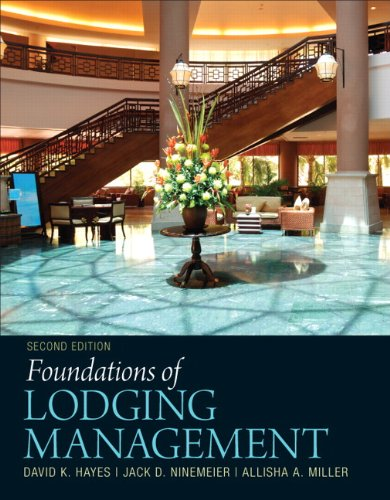 Foundations of Lodging Management (2nd Edition)