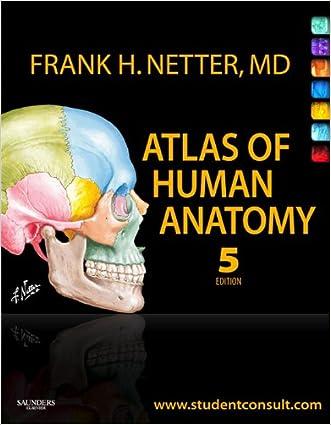 Atlas of Human Anatomy (Netter Basic Science) written by Frank H. Netter