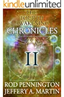 The Fourth Awakening Chronicles II (The Fourth Awakening:Chronicles Book 2)
