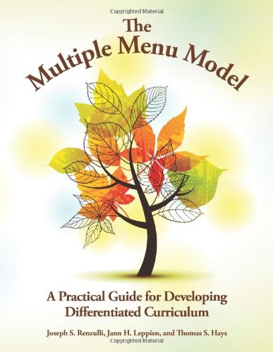 The Multiple Menu Model A Practical Guide for Developing Differentiated Curriculum093639952X