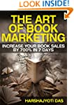 The Art Of Book Marketing: Increase Y...