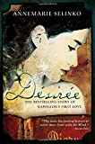 Désirée: The Bestselling Story of Napoleon's First Love