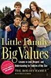 Little Family, Big Values: Lessons in Love, Respect, and Understanding for Families of Any Size