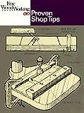 Proven Shop Tips