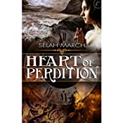 Heart of Perdition | [Selah March]