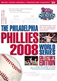 The Philadelphia Phillies 2008 World Series Collector's Edition