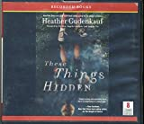img - for These Things Hidden by Heather Gudenkauf Unabridged CD Audiobook book / textbook / text book