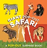 Giant Pop-Out Safari (Pop-Out Surprise Books)