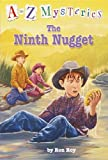 The Ninth Nugget (A to Z Mysteries) (037580269X) by Roy, Ron