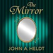 The Mirror: Northwest Passage, Book 5 | John A. Heldt