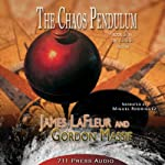 The Chaos Pendulum: The Crisis Trilogy, Book 2 | James LaFleur,Gordon Massie