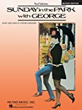 VARIOUS Stephen Sondheim Sunday In The Park With George Vocal Selections Book