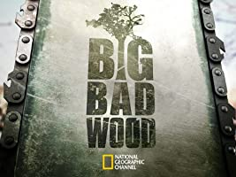 Big Bad Wood Season 1