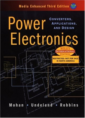 Power Electronics: Converters, Applications and Design, Media Enhanced