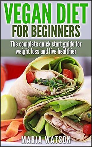 Beginners guide to vegan diet