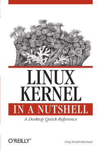 Linux Kernel in a Nutshell (Nutshells)