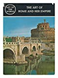 The Art of Rome and Her Empire