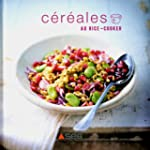 C�r�ales au rice-cooker