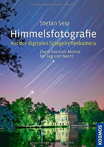 Stefan Seip - Himmelsfotografie - amazon*