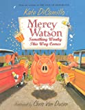 Something Wonky This Way Comes (Turtleback School & Library Binding Edition) (Mercy Watson) (0606153691) by DiCamillo, Kate