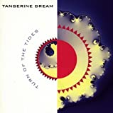 Turn Of The Tides by Tangerine Dream (1997-01-01)