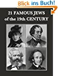 21 Famous Jews of the 19th Century
