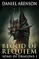 Blood of Requiem (Song of Dragons Book 1) (English Edition)