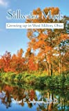 img - for Stillwater Mysts: Growing up in West Milton, Ohio by ED.D Robert E. Saltmarsh (2008-04-22) book / textbook / text book