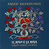 Il Rovo E La Rosa-Ballate D'Amore E Di Morte by Angelo Branduardi (2013-11-05)