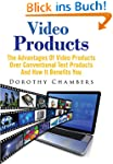 Video Products : The Advantages Of Vi...