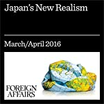 Japan's New Realism | Michael Auslin