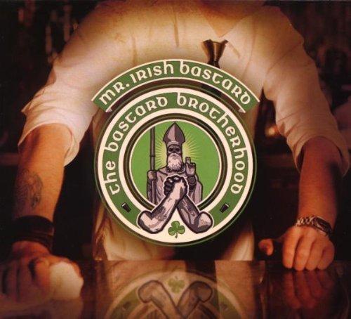 Bastard Brotherhood by Mr. Irish Bastard