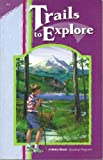 Trails to Explore (A Beka Book Reading Program 4-4)