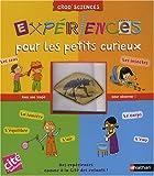 echange, troc Isabelle Pellegrini, Aurélie Guillerey - Expériences pour les petits curieux