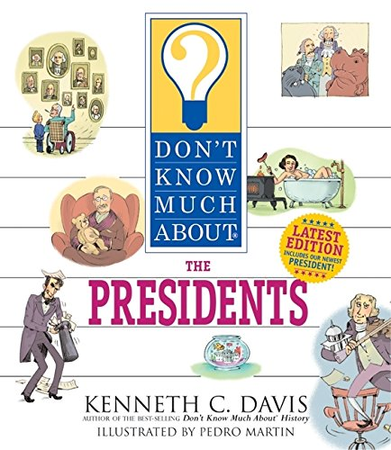 Don't Know Much About the Presidents (revised edition) PDF