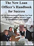 img - for The New Loan Officer's Handbook for Success (Includes CD-Ebook of this training manual) book / textbook / text book