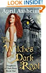 The Witches of Dark Root (Daughters o...