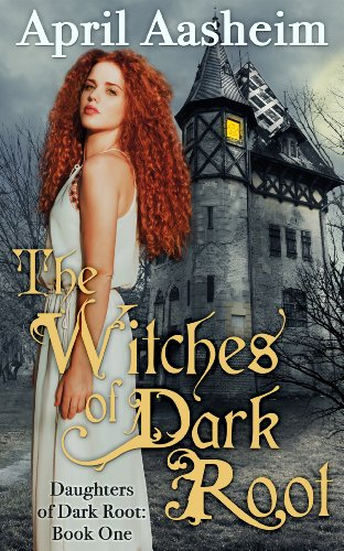 The Witches of Dark Root cover