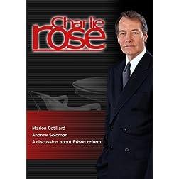 Charlie Rose - Marion Cotillard / Andrew Solomon / Prison reform  (November 28, 2012)