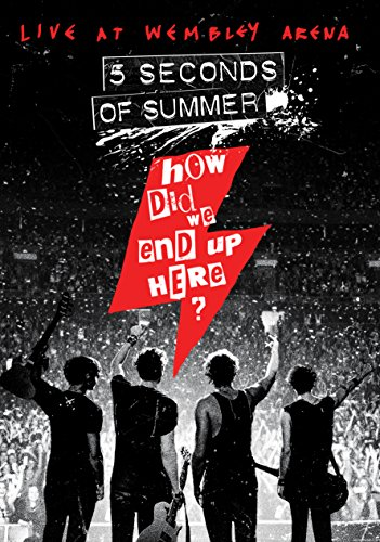 DVD : 5 Seconds of Summer - 5 Seconds of Summer: How Did We End Up Here? 5 Seconds of Summer Live at Wembley Arena (DVD)