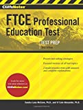 img - for CliffsNotes FTCE Professional Education Test Third Edition by McCune PhD, Sandra Luna, Alexander PhD, Vi Cain (October 21, 2014) Paperback Revised book / textbook / text book